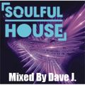 Sound For Soul Session - Soulful Mix by Dave J.