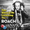 Mix n Blend Presents - You should be listening to ... Roach (African Dope)