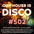 Our House is Disco #502 from 2021-08-06