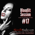 Bloodlit Session #17
