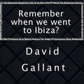 Remember when we went to Ibiza?