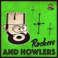 #399 RockvilleRadio 01.07.2021: Howlers & Rockers