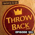 Throwback Radio #103 - Spair (Classic Hip Hop & RNB Mix)