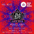 Plastic City Radio show Vol. #121 by Miss Disk