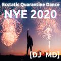Ecstatic Quarantine Dance - NYE 2020