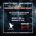 paradox. Mixed Dark Music 015 - 31.07.21 (Recorded on ParatronixTV)
