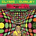 Mindtwerk w/ Glynis & Quinley