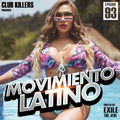Movimiento Latino #93 - Chosen (Reggaeton Mix)