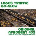 LAGOS TRAFFIC GO-SLOW -  12 original 1970s Afrobeat 45s