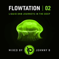 Flowtation 02 - Liquid Drum & Bass Mix - August 2020