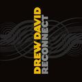 Drew David - Reconnect