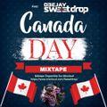 Canada Day Mixtape (2020) By DJ Sweetdrop