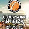 Jeremy Healy - Clockwork Orange Ibiza Nassau Beach 2017