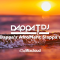 Dappa_T_Dj - Dappa'z (AfroMent) Slappa'z - (AfroBeats / Bashment / Afro / Dancehall / UK)