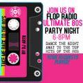 ULTIMATE 80S POP SESSION @FLOPRADIO