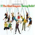 The Glad Singers - Swing Bells (FaLaLaLaLa)