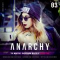 ANARCHY #03 by Jessie Pink