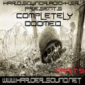 Bdacid - Completely Doomed Part 9 On HardSoundRadio-HSR