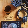 DJ John Michael - COVIDISCO (03-21-20)