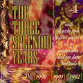 The Three Splendid Years 1990-91-92 Vol.4 Feat. Depeche Mode, Nick Cave, Dead Can Dance, Tom Waits