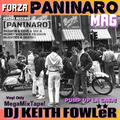 DJ KEITH FOWLER For PANINARO MAG - PUMP UP LA CASA