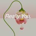 Really You // Episode 84
