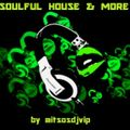 Soulful House & More August 2015 Vol.1 Pt.1