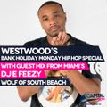 DJ E Feezy (Wolf of South Beach) reppin Miami 305 - Westwood Hip Hop Mix Show