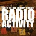 "RADIO ACTIVITY with JEREMY THOMS & INNES REEKIE - ""It's My Party"" (16/10/21)"