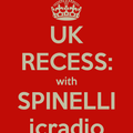 RECESS: with SPINELLI #91, London Debut - British Music from 1967 to Present