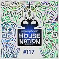 House Nation society #117 - Hosted by PdB