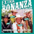 EXTRA BONANZA TOUR