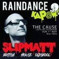 Slipmatt - Live @ Raindance & Kapow The Cause Tottenham 01-11-2020