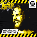 Geck-o presents The Funky Cat @ Acid Bash - First Edition