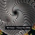 Mr Freeze - I Trance You - Side A (progressive house & trance mix, 1993)