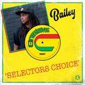 Selectors Choice: BAILEY