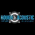 Rough & Acoustic - Weekend Warmup