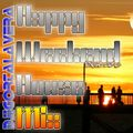 Happy Weekend HouseMix Enero 2016