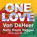 DJ Von DeHeer > Roots Reggae Wacky Baccy Mix Vol. 1