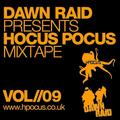Dawn Raid - Hocus Pocus Mixtape - Volume 9