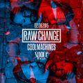 coolMachines @ Raw Change - Space Ibiza (02.09.2015)