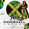 M2K - DANCEHALL ANTHEM  vol.1