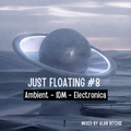 Just Floating Volume 8 - Ambient-IDM-Electronica