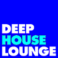 """The Deep House Lounge proudly presents """" The Chillout Lounge """" Chapter 10 Extended Version"""