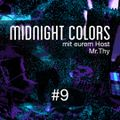 Midnight Colors with Mr.Thy #9