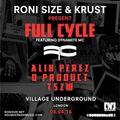 Roni Size b2b DJ Krust feat. Dynamite MC (Full Cycle) @ Village Underground - London (08.04.2016)