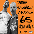 TERRA BALEÁRICA by UNCLES ON ACID #065