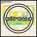 Circus Mixtape Vol 11 - Rusko