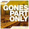 Oonops Drops - Hip Hop Special 3 - Gones Part Only