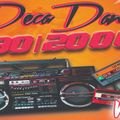 """MOVE YOUR BODY RIGHT NOW DECADANCE 90/2000 """"VOL.4"""" 02/11/2020"""